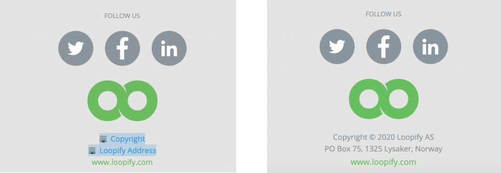 On the left is a footer with account variables, and on the right how the footer looks when the values are replaced.